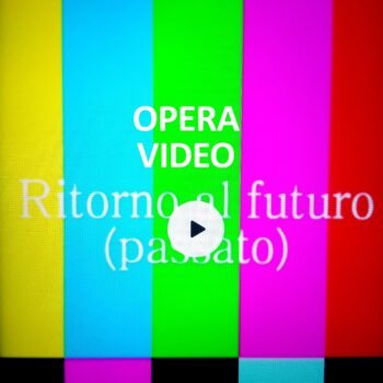 4) RITORNO AL FUTURO (PASSATO)