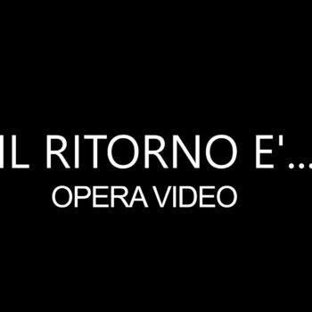 1) IL RITORNO E'